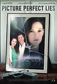 Picture Perfect Lies (2021) Poster - Movie Forum, Cast, Reviews