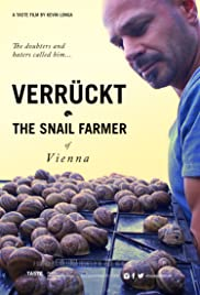Verruckt: The Snail Farmer of Vienna