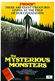 The Mysterious Monsters (1975) Poster - Movie Forum, Cast, Reviews