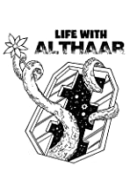 Life with Althaar