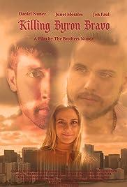 Killing Byron Bravo Poster