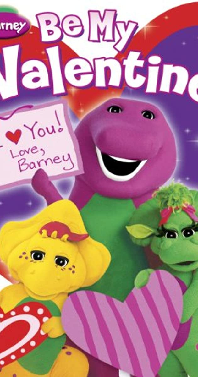 Be My Valentine, Love Barney (Video 2000) - IMDb