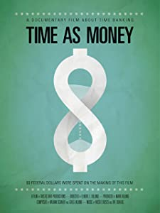 Best free movie watching websites Time As Money: A Documentary About Time Banking USA [1080p]
