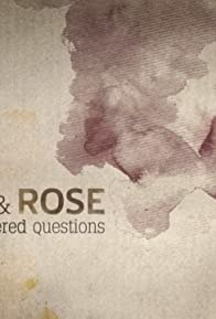 Primary photo for Fred & Rose: The Unanswered Questions