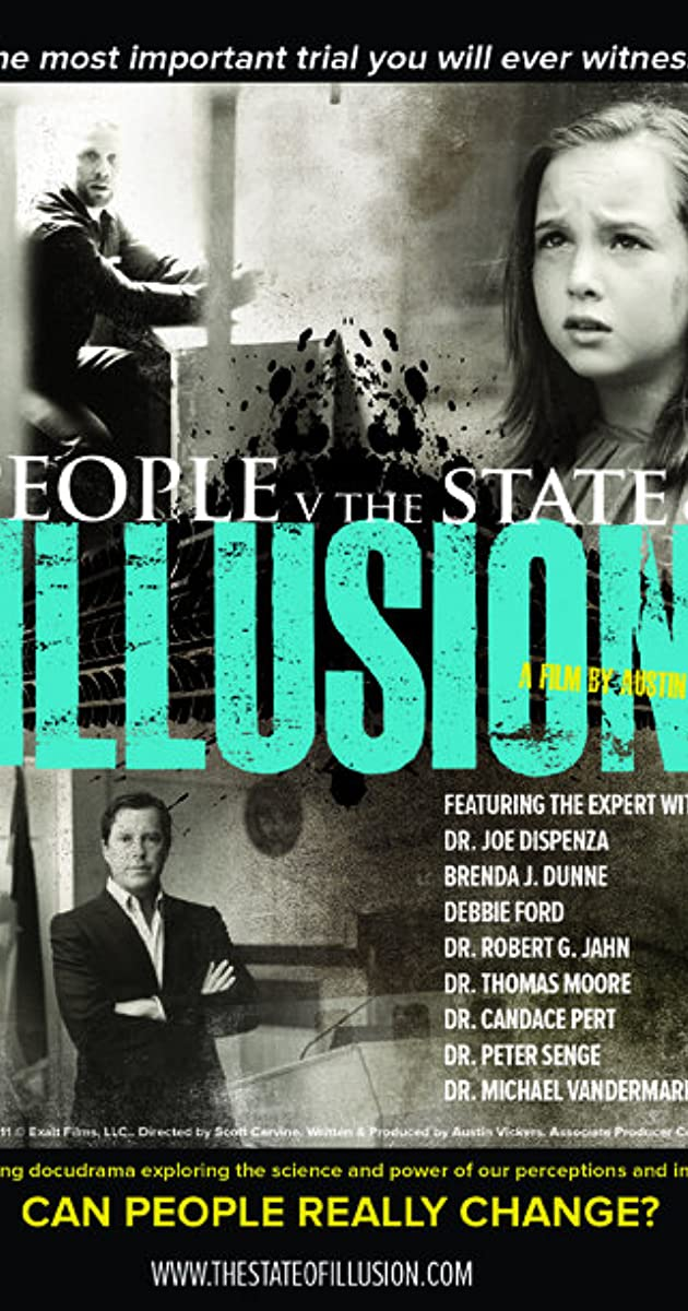 People v  The State of Illusion (2012) - IMDb
