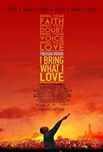 Movie hd trailers free download Youssou Ndour: I Bring What I Love [1280x720p]