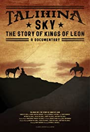 Talihina Sky: The Story of Kings of Leon(2011) Poster - Movie Forum, Cast, Reviews