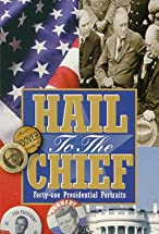 Primary image for Hail to the Chief