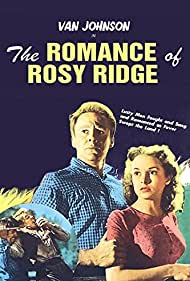 Janet Leigh and Van Johnson in The Romance of Rosy Ridge (1947)