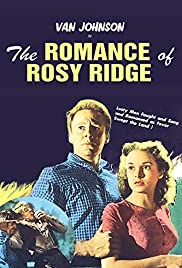 The Romance of Rosy Ridge (1947) 1080p