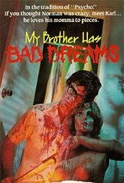My Brother Has Bad Dreams(1972)