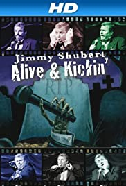 Jimmy Shubert: Alive N' Kickin' Poster