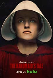 The Handmaid's Tale Poster - TV Show Forum, Cast, Reviews