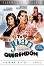 Yo amo a Juan Querendón (2007) Poster