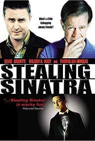 David Arquette, William H. Macy, and Thomas Ian Nicholas in Stealing Sinatra (2003)
