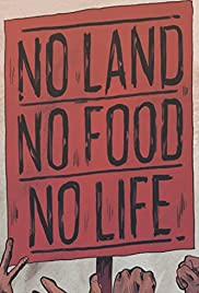 No Land No Food No Life (2013) 720p