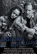 Last Day with Lizzy