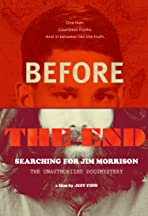 Before the End: Searching for Jim Morrison