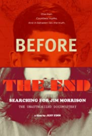 Before the End: Searching for Jim Morrison Poster