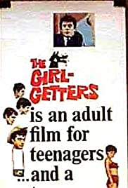 The Girl-Getters(1964) Poster - Movie Forum, Cast, Reviews