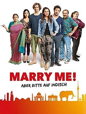 Marry Me - Aber bitte auf Indisch ( Marry Me! )