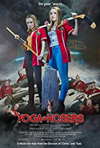 Movie hollywood downloads Yoga Hosers by Kevin Smith [Quad]