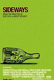 Sideways(2004) Poster - Movie Forum, Cast, Reviews