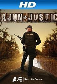 Cajun Justice Poster - TV Show Forum, Cast, Reviews