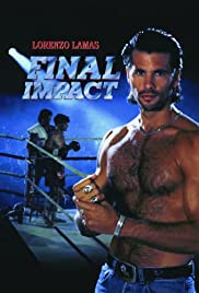 Final Impact(1992) Poster - Movie Forum, Cast, Reviews