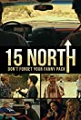 15 North (2013) Poster