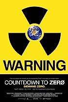 Countdown to Zero (2010) Poster