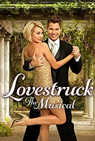 Primary photo for Lovestruck: The Musical