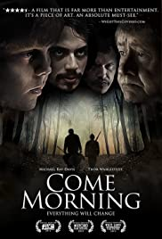 Come Morning (2012) 1080p