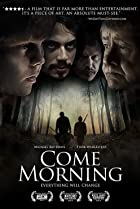 Come Morning (2012) Poster