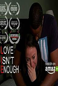 Love Isn't Enough (2016)
