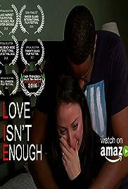 Love Isn't Enough Poster