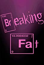 Breaking Fat