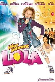 Hier kommt Lola (2010)