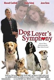 Dog Lover's Symphony(2006) Poster - Movie Forum, Cast, Reviews