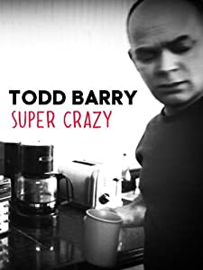 Downloadable mp4 movies psp Todd Barry: Super Crazy [720x400]