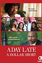 A Day Late and a Dollar Short (2014) Poster - Movie Forum, Cast, Reviews