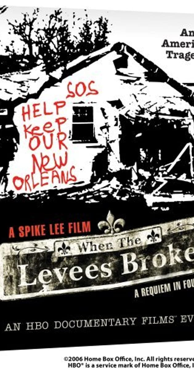 When The Levees Broke A Requiem In Four Acts TV Mini Series 2006
