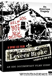 When The Levees Broke A Requiem In Four Acts Poster