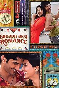 Sushant Singh Rajput, Parineeti Chopra, and Vaani Kapoor in Shuddh Desi Romance (2013)