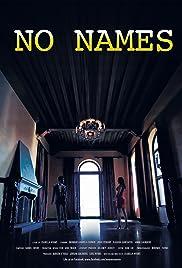 No Names Poster
