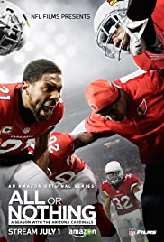 955a9fa146a All or Nothing  A Season with the Arizona Cardinals (TV Series 2016 ...