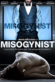 Misogynist(2013) Poster - Movie Forum, Cast, Reviews