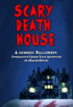 Primary image for Scary Death House: Choose Your Adventure