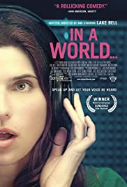 In a World... (2013) Poster - Movie Forum, Cast, Reviews