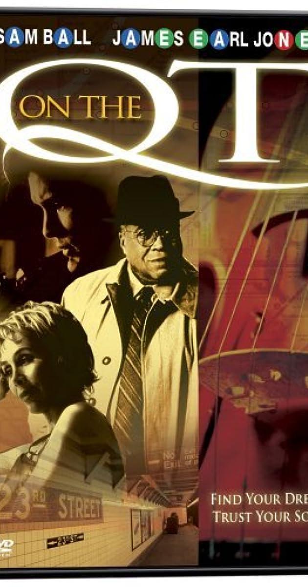 On the Q T  (2001) - IMDb